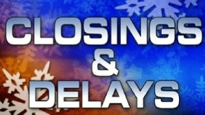 Monday closings and delays